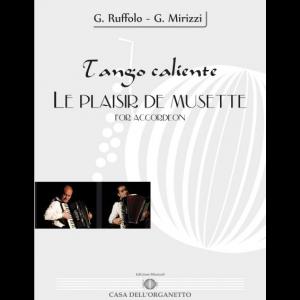 Le Plaisir de Musette e Tango Caliente